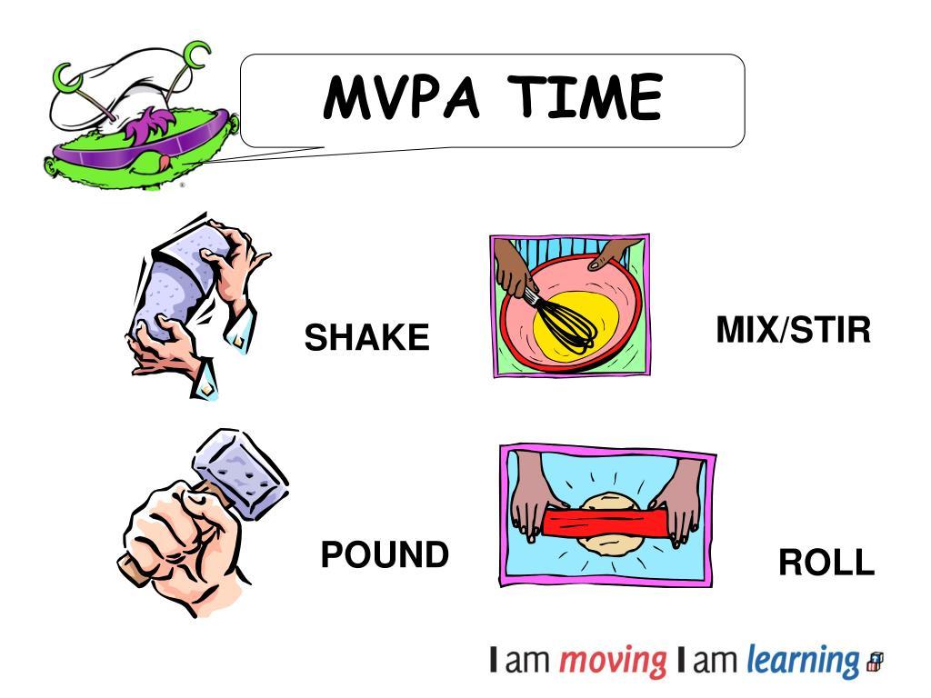MVPA TIME