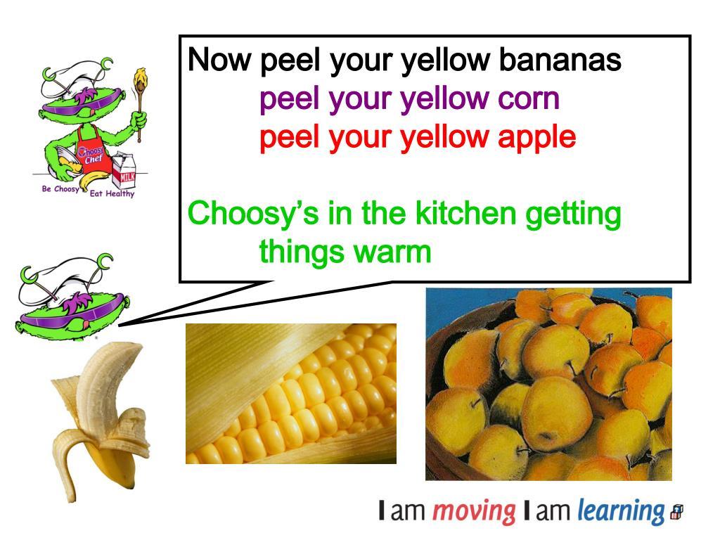 Now peel your yellow bananas