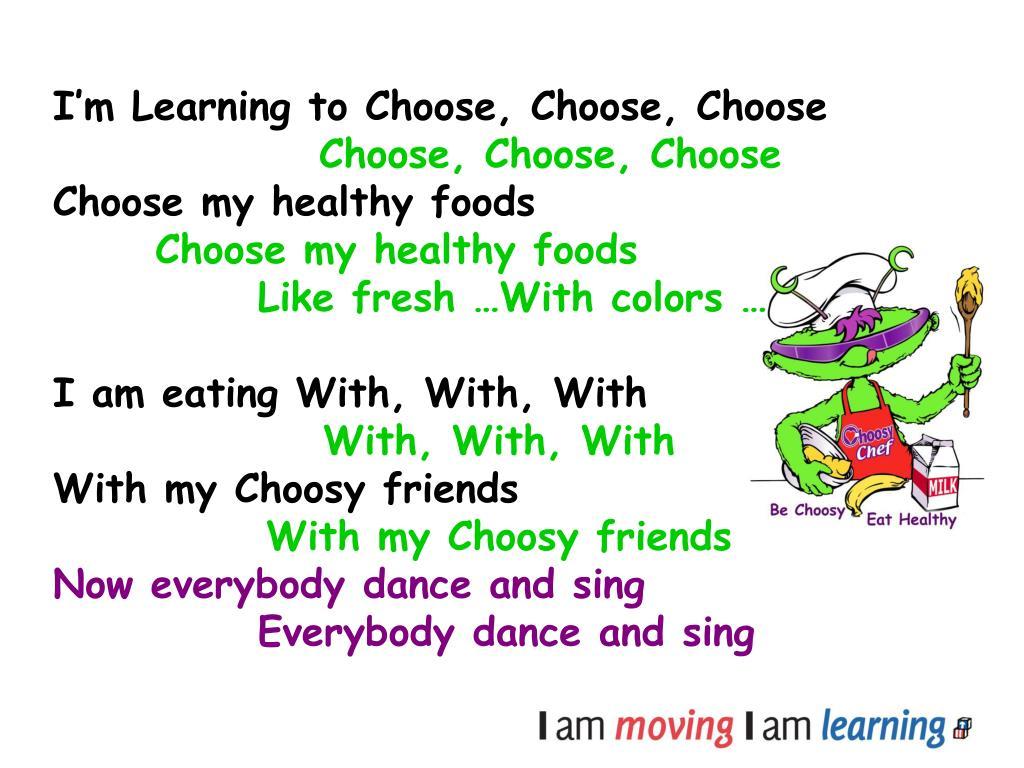 I'm Learning to Choose, Choose, Choose