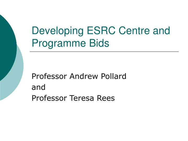 developing esrc centre and programme bids n.
