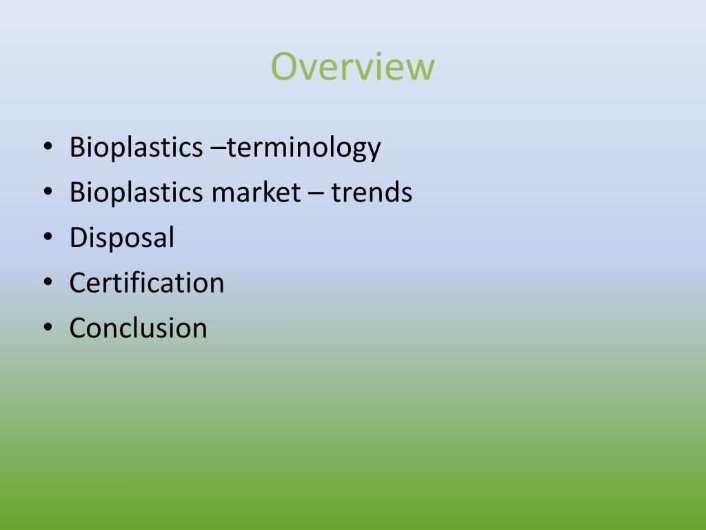 PPT - Global Trends in B ioplastics PowerPoint Presentation