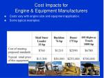 cost impacts for engine equipment manufacturers