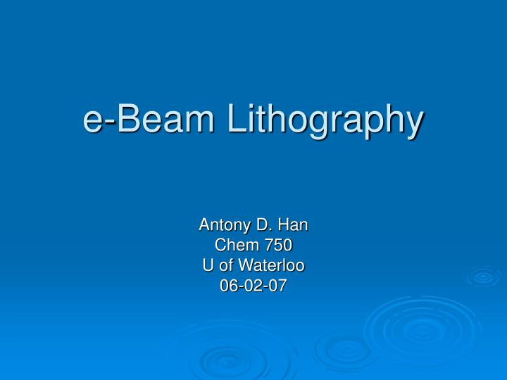 e beam lithography n.