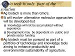 ag bio tech is only part of the solution