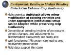 environment relative to modern breeding biotech can enhance crop biodiversity