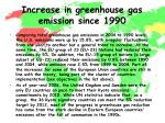 increase in greenhouse gas emission since 19902