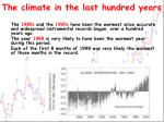 the climate in the last hundred years