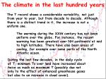 the climate in the last hundred years1