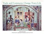 trade and commerce change town life click forward and examine the image what details do you see