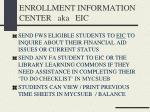 enrollment information center aka eic