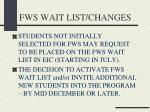 fws wait list changes