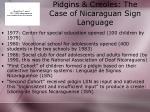 pidgins creoles the case of nicaraguan sign language