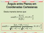 ngulo entre planos em coordenadas cartesianas
