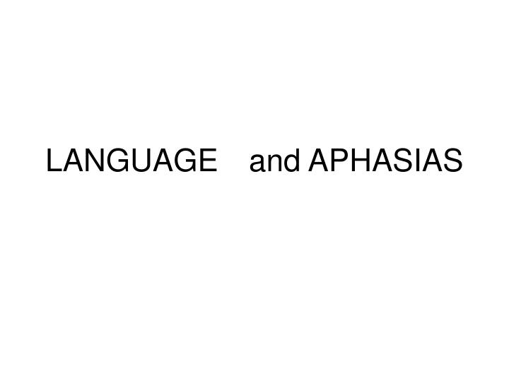 language and aphasias n.