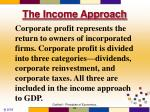 the income approach4