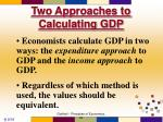 two approaches to calculating gdp
