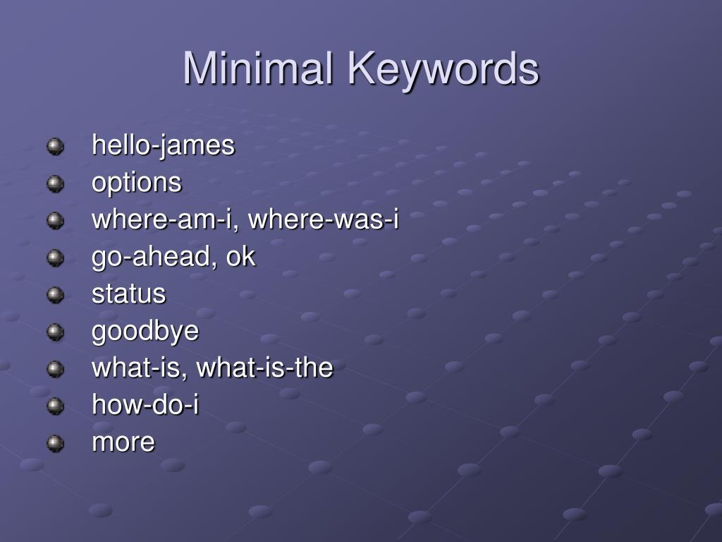 Minimal Keywords