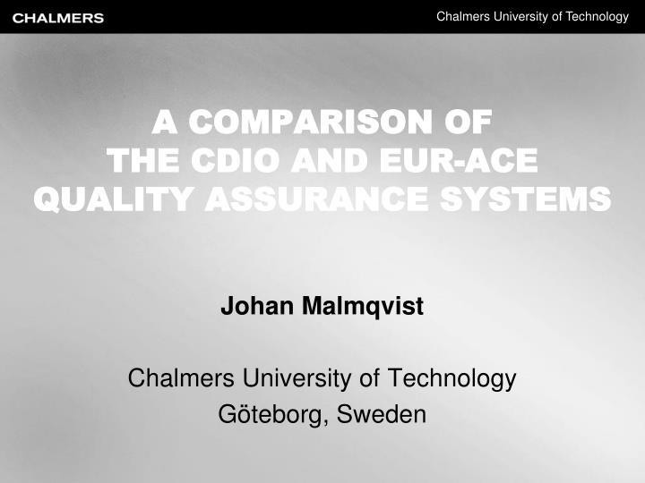 a comparison of the cdio and eur ace quality assurance systems n.