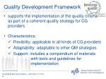 quality development framework