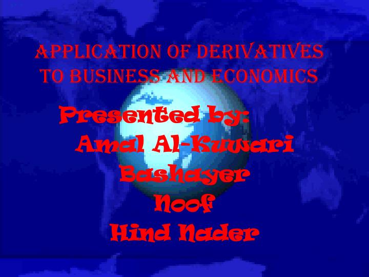 application of derivatives to business and economics n.