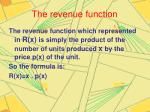 the revenue function