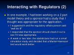 interacting with regulators 2