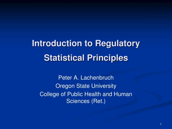 introduction to regulatory statistical principles n.