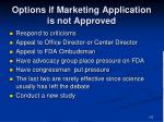 options if marketing application is not approved