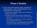 phase 2 studies