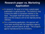 research paper vs marketing application