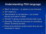 understanding fda language