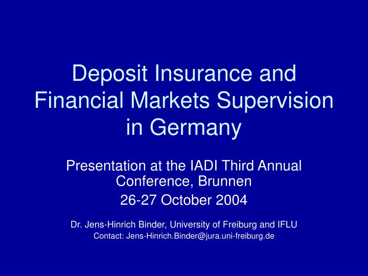 deposit insurance and financial markets supervision in germany n.