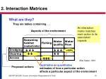 2 interaction matrices
