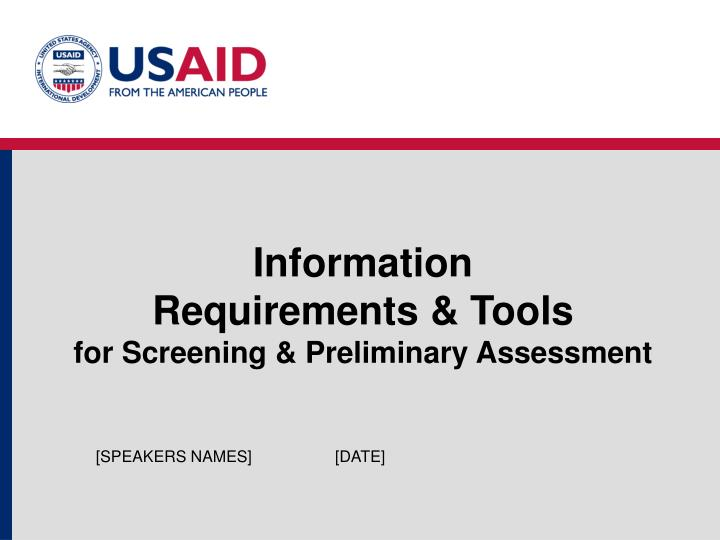 information requirements tools for screening preliminary assessment n.