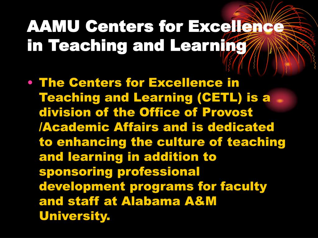 aamu centers for excellence in teaching and learning l.