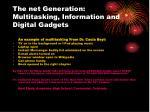 the net generation multitasking information and digital gadgets