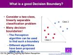 what is a good decision boundary