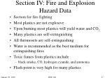 section iv fire and explosion hazard data