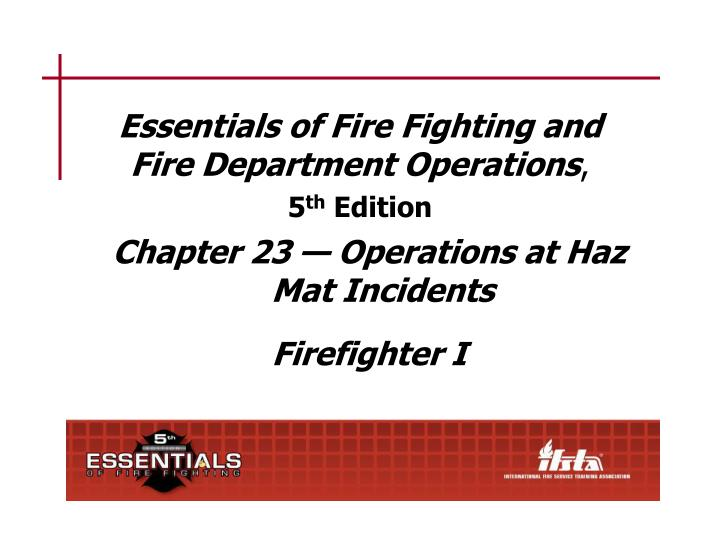 essentials of fire fighting and fire department operations 5 th edition n.