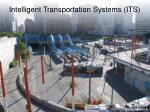 intelligent transportation systems its