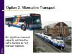 option 2 alternative transport