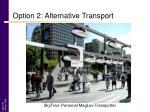 option 2 alternative transport1