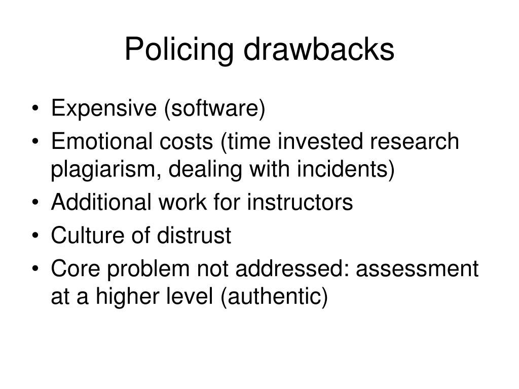 Policing drawbacks