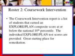 roster 2 coursework intervention