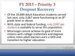 fy 2013 priority 3 dropout recovery1