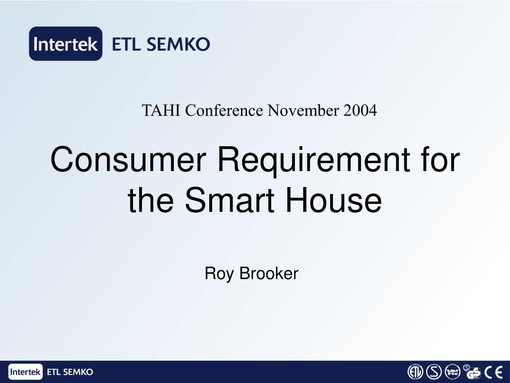 consumer requirement for the smart house l.
