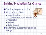 building motivation for change