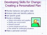 developing skills for change creating a personalized plan