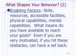what shapes your behavior 2