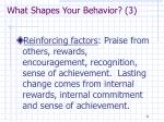 what shapes your behavior 3